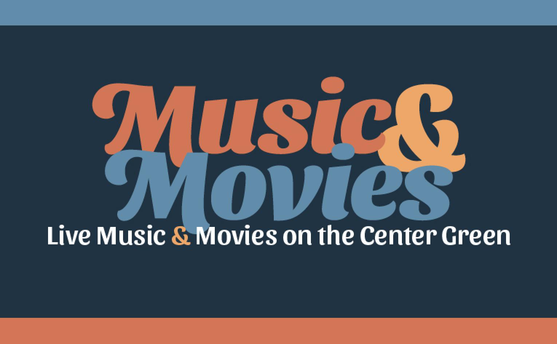 Live Music & Fun Movies